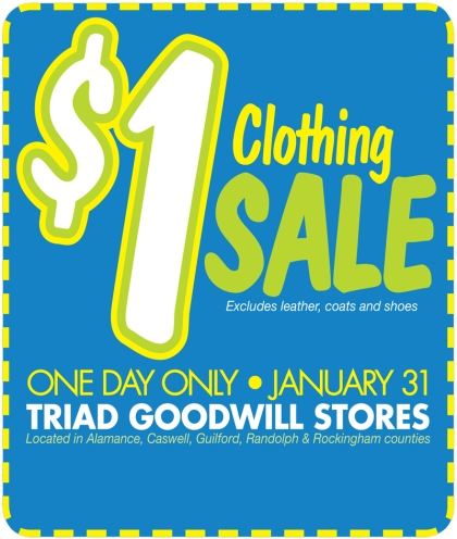 Believe It! A $1 Day Sale at all Triad Goodwill Stores!